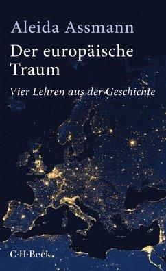 Der europäische Traum (eBook, PDF) - Assmann, Aleida