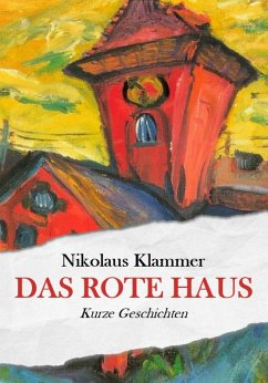 Das rote Haus (eBook, ePUB) - Klammer, Nikolaus