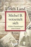 Michel B. verzettelt sich (Mängelexemplar)