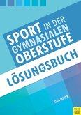 Sport in der gymnasialen Oberstufe: Lösungsbuch (eBook, PDF)