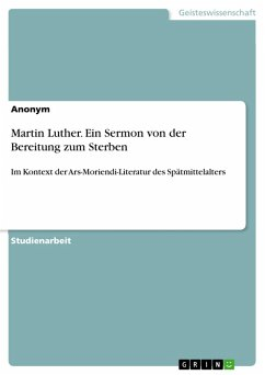 Martin Luther. Ein Sermon von der Bereitung zum Sterben (eBook, PDF)