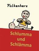 Schlumma & Schlämma