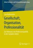 Gesellschaft, Organisation, Professionalität