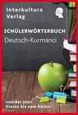 Schülerwörterbuch Deutsch-Kurmanci