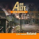 Die Alte und der Kommissar - Der rasende Roland, Audio-CD