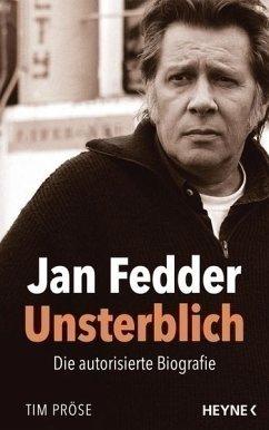 Jan Fedder - Unsterblich - Pröse, Tim