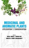 Medicinal and Aromatic Plants: Utilization and Conservation