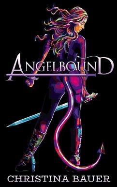 Angelbound (eBook, ePUB) - Bauer, Christina