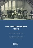 Der Wiener Kongress 1814/1815 (eBook, PDF)