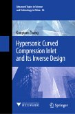Hypersonic Curved Compression Inlet and Its Inverse Design (eBook, PDF)