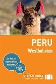 Stefan Loose Reiseführer Peru, Westbolivien (eBook, ePUB)