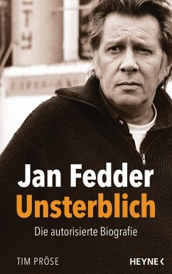 Jan Fedder - Unsterblich (eBook, ePUB) - Pröse, Tim