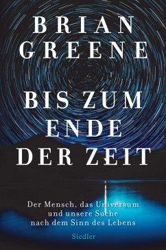 Bis zum Ende der Zeit (eBook, ePUB) - Greene, Brian
