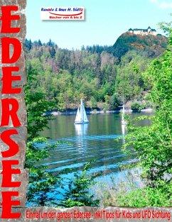 EDERSEE - Einmal um den ganzen Edersee - inkl. Tipps für Kids und UFO Sichtung (eBook, ePUB)