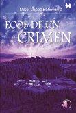 Ecos de un crimen (eBook, ePUB)