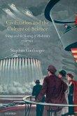 Civilization and the Culture of Science (eBook, PDF)