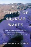 The Future of Nuclear Waste (eBook, ePUB)