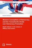 Western Conceptions of Democracy and the Transatlantic Divide over Democracy Promotion
