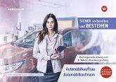 Clever vorbereiten und bestehen. Automobilkauffrau/-kaufmann: Prüfungsvorbereitung zur Gestreckten Abschlussprüfung Teil 2