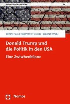 Donald Trump und die Politik in den USA