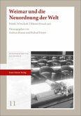 Weimar und die Neuordnung der Welt