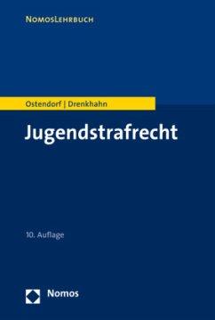 Jugendstrafrecht - Ostendorf, Heribert;Drenkhahn, Kirstin