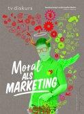 Moral als Marketing