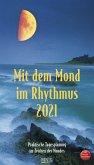 Mit dem Mond im Rhythmus 2021