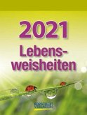 Lebensweisheiten 2021