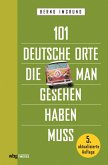 101 deutsche Orte, die man gesehen haben muss (eBook, ePUB)