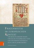 Frauenmystik im europäischen Kontext: 'The Book of Margery Kempe' und die deutschsprachige Viten- und Offenbarungsliteratur des 14. und 15. Jahrhunderts (eBook, PDF)