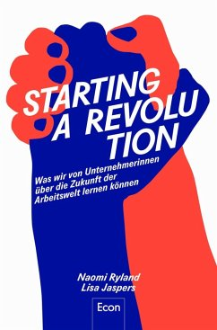 Starting a Revolution (eBook, ePUB) - Jaspers, Lisa; Ryland, Naomi