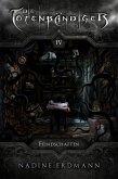 Die Totenbändiger - Band 4: Feindschaften (eBook, ePUB)