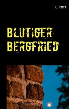 Blutiger Bergfried (eBook, ePUB)