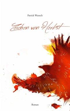 Zeichen von Herbst (eBook, ePUB) - Wunsch, Patrick
