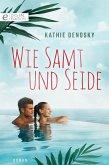 Wie Samt und Seide (eBook, ePUB)