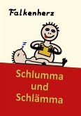 Schlumma & Schlämma (eBook, ePUB)