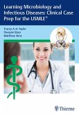 Learning Microbiology and Infectious Diseases: Clinical Case Prep for the USMLE® (eBook, ePUB)