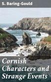 Cornish Characters and Strange Events (eBook, ePUB)