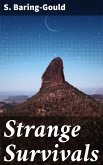 Strange Survivals (eBook, ePUB)