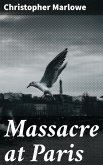 Massacre at Paris (eBook, ePUB)