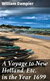 A Voyage to New Holland, Etc. in the Year 1699 (eBook, ePUB)