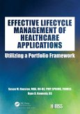 Effective Lifecycle Management of Healthcare Applications (eBook, ePUB)
