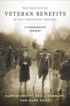 The Politics of Veteran Benefits in the Twentieth Century (eBook, ePUB)