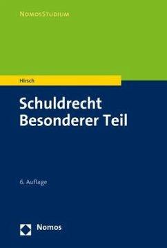 Schuldrecht Besonderer Teil - Hirsch, Christoph