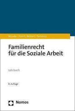 Familienrecht für die Soziale Arbeit - Münder, Johannes; Ernst, Rüdiger; Behlert, Wolfgang; Tammen, Britta