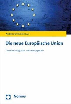 Die neue Europäische Union