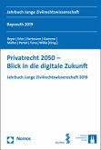 Privatrecht 2050 - Blick in die digitale Zukunft