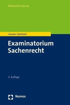 Examinatorium Sachenrecht - Gieseler, Dieter; Berthold, Benedikt