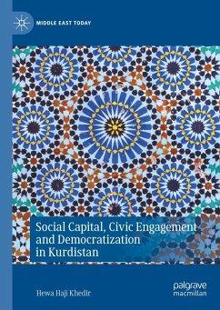 Social Capital, Civic Engagement and Democratization in Kurdistan - Khedir, Hewa Haji
